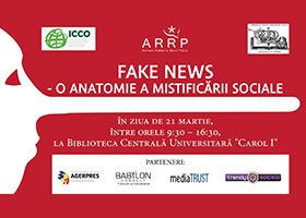 "Conferința ""Fake News - Anatomy of Social Mystification"", 21 martie a.c."