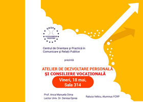 Atelier de dezvoltare personală şi consiliere vocaţională, 18 mai