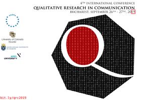 A 4-a ediție a conferinței Qualitative Research in Communication