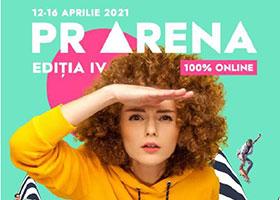 PR Arena | 12-16 aprilie 2021