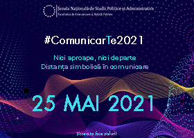 ComunicarTe 2021 - ediția XIX | 25 mai 2021